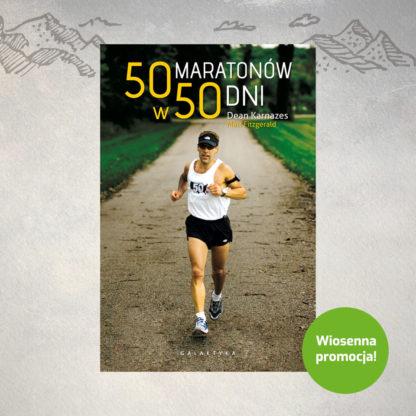 50 maratonów w 50 dni, D. KARNAZES, M. FITZGERALD