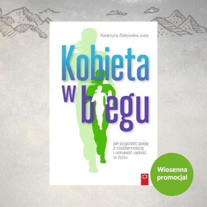 Kobieta w biegu, K. ŻBIKOWSKA-JUSIS