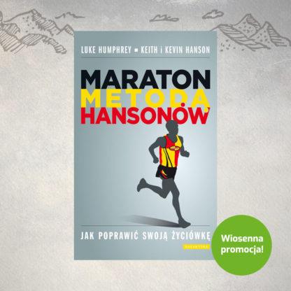 Maraton metodą Hansonów, L. HUMPHREY, K. HANSON, K. HANSON
